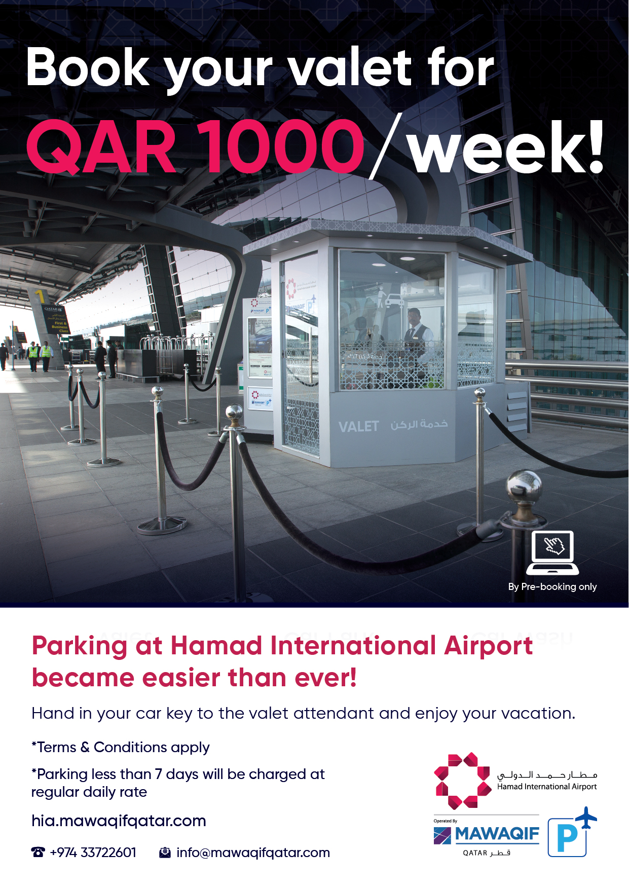 Book your valet for QAR1000/ week. hia.mawaqifqatar.com